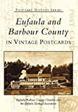 img - for Eufaula and Barbour County (AL) (Postcard History) book / textbook / text book