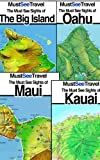 The Must See Sights Of Hawaii's Islands (Bundle 4 Pack) (Must See Travel) (English Edition)