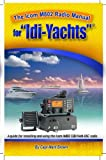 img - for By Capt. Marti Brown The ICOM M802 Radio Manual for