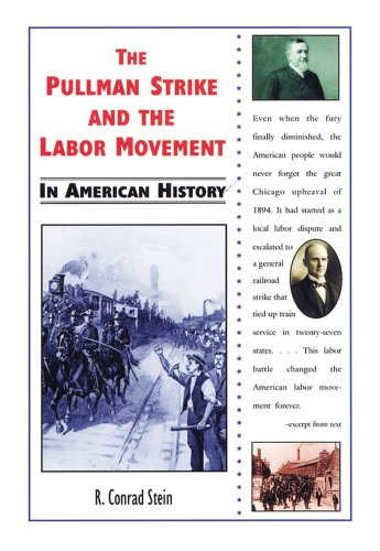The Pullman Strike and the Labor Movement in American History