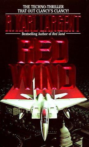 Red Wind, R. Karl Largent