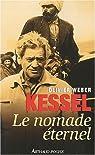 Kessel, le nomade éternel par Weber