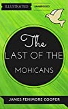 Image of The Last of the Mohicans: By James Fenimore Cooper : Illustrated & Unabridged (Free Bonus Audiobook)