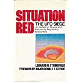 Situation Red the Ufo Siege!by Leonard H. Stringfield