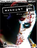 Manhunt(TM) Official Strategy Guide (Signature)