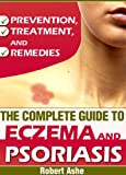511TRRb5PpL. SL160 The Complete Guide to Eczema and Psoriasis Prevention, Treatment and Remedies