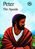 Peter-The Apostle: (Bibletime Books)