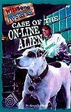 Case of the On-Line Alien (Wishbone Mysteries #9)