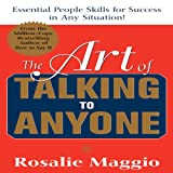 img - for The Art of Talking to Anyone: Essential People Skills for Success in Any Situation book / textbook / text book