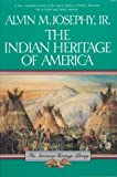 The Indian Heritage of America (American Heritage Library)