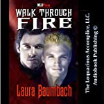 Walk Through Fire | Laura Baumbach