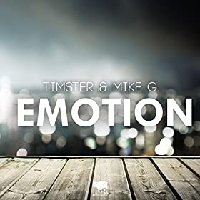 Timster & Mike G.-Emotion