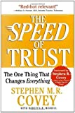 img - for The SPEED of Trust: The One Thing That Changes Everything by Covey, Stephen M.R. (Reprint Edition) [Paperback(2008)] book / textbook / text book