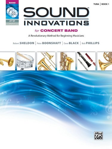Sound Innovations for Concert Band, Bk 1: A Revolutionary Method for Beginning Musicians (Tuba) (Book, CD & DVD)