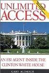 Unlimited Access: An FBI Agent Inside...