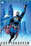 Superman For Tomorrow: Vol. 2 (1401204481) by Brian Azzarello
