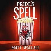 Pride's Spell: A Sin du Jour Affair | Matt Wallace