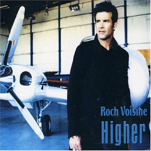 Roch Voisine - Higher - Zortam Music