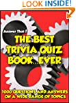 Answer That! The Best Trivia Quiz Boo...