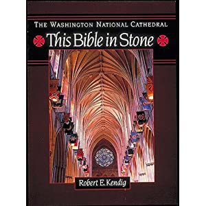 The Washington National Cathedral: This Bible in Stone