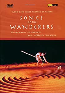 Cloud Gate Dance Theatre Of Taiwan - Songs of the Wanderers