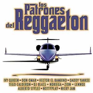 Los Patrons Del Reggaeton - Patrones Del Reggaeton - Amazon.com Music