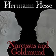 Narcissus and Goldmund | Livre audio Auteur(s) : Hermann Hesse Narrateur(s) : Simon Vance