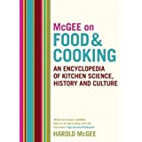 McGee on Food and Cooking: An Encyclopedia of Kitchen Science, History and Cultureby Harold Mcgee