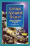 img - for Natural Aquarium Secrets: Nature's Pathways to Success book / textbook / text book