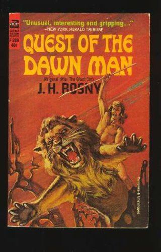 Quest of the Dawn Man, J. H. Rosny