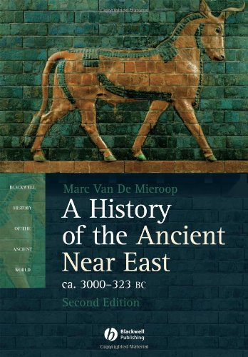 A History of the Ancient Near East ca. 3000 - 323 BC, 2nd...
