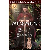 Mesmer, Book 1: Sanctuary (A Three Towers Fantasy)