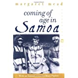Coming of Age in Samoa: A Psychological Study of Primitive Youth for Western Civilisation (Perennial Classics) ~ Margaret Mead