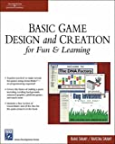 Basic Game Design & Creation for Fun & Learning (Game Development Series).Book & CD-ROM.