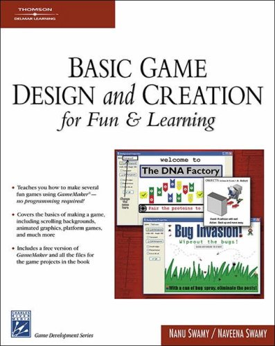 Basic Game Design and Creation (Game Development Series)