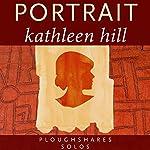 Portrait | Kathleen Hill