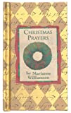 Christmas Prayers (Mini Books) (Pocket Gold) (0880882530) by Marianne Williamson
