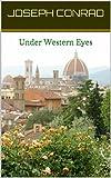 Image of Under Western Eyes (Joseph Conrad Classics Book 11)