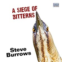 A Siege of Bitterns Audiobook by Steve Burrows Narrated by David Thorpe