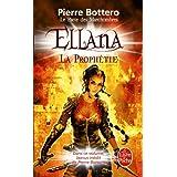 Ellana, la proph�tie (Le Pacte des Marchombres, tome 3)par Pierre Bottero