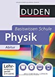 Physik Abitur: 11. Klasse bis Abitur