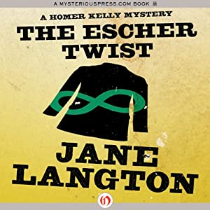 The Escher Twist: A Homer Kelly Mystery, Book 16 | [Jane Langton]