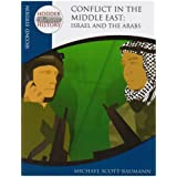 Conflict in the Middle East: Israel and the Arabs (Hodder Twentieth Century History)by Michael Scott-Baumann