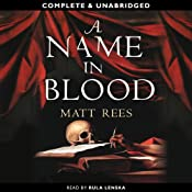 A Name in Blood | [Matt Rees]