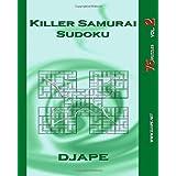 Killer Samurai Sudoku: 75 Puzzles ~ Dj Ape
