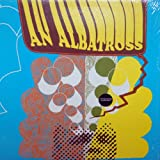 An Albatross [Vinyl]