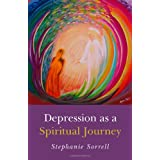 Depression as a Spiritual Journeyby Stephanie Sorrell