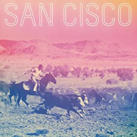San Cisco [Explicit]