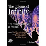 The Colours of Infinity: The Beauty and Power of Fractalsby Nigel Lesmoir-Gordon