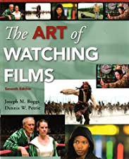 The Art of Watching Films by Dennis Petrie